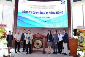 47.628.000 cổ phiếu của CTCP May Sông Hồng chính thức giao dịch trên sàn HoSE