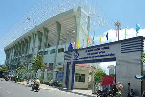 Đà Nẵng xin cơ chế thu hồi đất tại Sân vận động Chi Lăng
