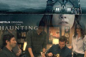 Đạo diễn của siêu phẩm kinh dị 'The Haunting Of Hill House' lên tiếng về kết thúc ở tập cuối của phim