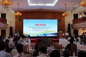Hội nghị 'Nâng cao hiệu quả chống lũ các hồ chứa khu vực miền Trung và Tây Nguyên'