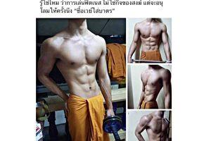 'Nhà sư sáu múi' gây sốc ở Thái Lan