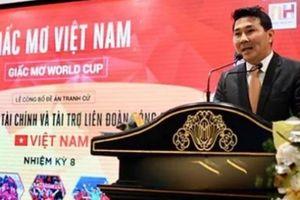 'Ông chủ' 2 CLB châu Âu đặt mục tiêu giúp ĐT Việt Nam dự World Cup