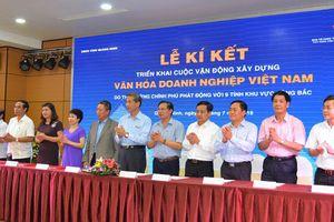 Triển khai cuộc vận động 'Xây dựng văn hóa doanh nghiệp Việt Nam' tại 17 tỉnh Miền Trung và Tây Nguyên