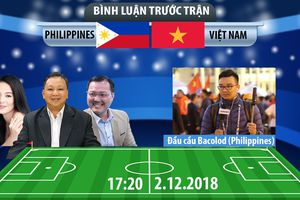 AFF Cup 2018 | Philippines vs Việt Nam | Bình luận trước trận