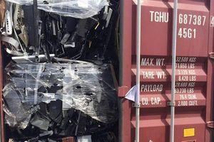 Ngăn chặn từ xa 143 container và 2 tàu phế liệu không đủ điều kiện