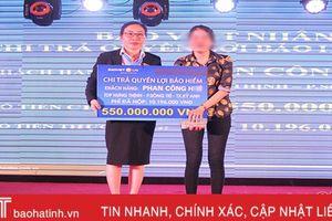 Bảo Việt Nhân thọ Hà Tĩnh chi trả gấp 55 lần số tiền phí khách hàng đóng