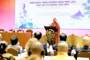 Phật giáo Trúc Lâm - Biểu tượng giá trị tinh thần độc đáo của dân tộc Việt