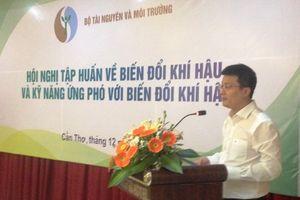Bộ TN&MT tập huấn về biến đổi khí hậu và kỹ năng ứng phó với biến đổi khí hậu