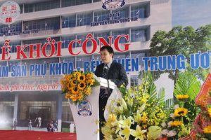 Bệnh viện TW Huế sắp có thêm Trung tâm Sản phụ khoa hiện đại