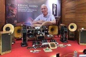Hệ thống Audio hand-made của Khang Audio gây ấn tượng mạnh tại AV Show Hà Nội 2018