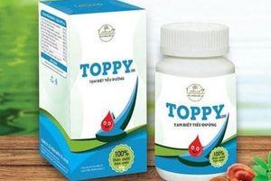 'Thổi phồng' công dụng sản phẩm, thảo dược Toppy bị phạt 50 triệu đồng