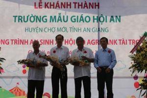 Khánh thành Trường mẫu giáo Hội An do Agribank tài trợ 3,4 tỷ đồng