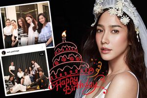 'Tứ đại mỹ nhân Thái Lan' hội ngộ trong bữa tiệc sinh nhật của 'nữ hoàng điện ảnh' Thái lan Aum Patchrapa