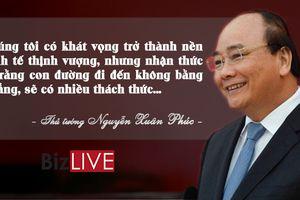 'Việt Nam có khát vọng trở thành nền kinh tế thịnh vượng...'