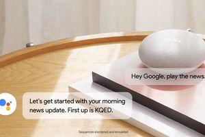 Nghe tin tức bằng Google Assistant thay Radio truyền thống