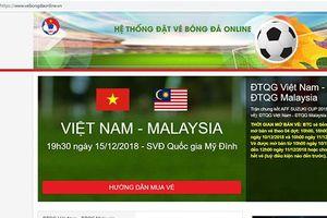 Trước giờ mở bán vé trận lượt về Việt Nam vs Malaysia, VFF 'tố' website bán vé giả mạo