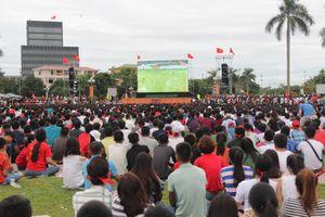 Hơn 10.000 CĐV Nghệ An sẽ cổ vũ chung kết AFF Cup 2018 tại Quảng trường Hồ Chí Minh