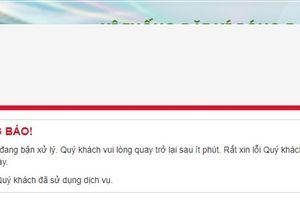 Vừa mở bán vé trận chung kết AFF Cup Việt Nam - Malaysia, các trang web của VFF đã 'chết yểu'