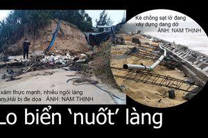 Quảng Nam lo biển 'nuốt' làng
