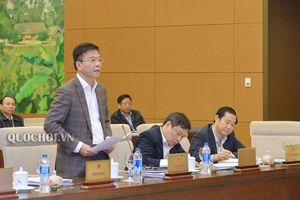 Ủy ban Thường vụ Quốc hội xem xét quyết định việc điều chỉnh Chương trình xây dựng luật, pháp lệnh