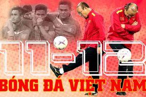 Sự trùng hợp kỳ lạ khiến bóng đá Việt Nam khóc hận trong ngày 11/12