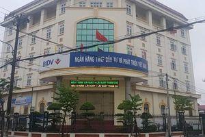 Cơ quan CSĐT đã vào cuộc vụ BIDV cho Kính Tràng An vay hàng trăm tỷ đồng