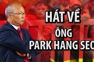 Dàn đồng ca nhí hát về ông Park Hang-seo