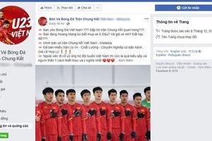 Phe vé lập page, chạy quảng cáo Facebook bán vé chợ đen lượt về Việt Nam vs Malaysia