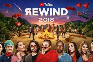 Youtube Rewind 2018 thất bại nặng nề, sắp trở thành video bị 'dislike' nhiều nhất trên nền tảng này