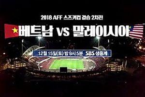 Trailer 'bom tấn' về trận chung kết AFF Cup 2018 của đài SBS Hàn Quốc gây chú ý