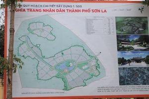 Nghĩa trang trong TP Sơn La khiến hàng vạn người dân tâm lý bất an