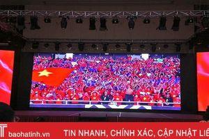 Những điểm offline màn hình lớn xem trực tiếp chung kết AFF Cup tại Hà Tĩnh