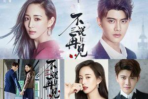 Chán đóng phim cổ trang, Nhậm Gia Luân kết đôi cùng Trương Quân Ninh trong bộ phim hình sự: 'Đừng nói lời từ biệt'