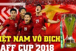 Tuyển Việt Nam vô địch AFF Suzuki Cup 2018: Chiến tích vinh quang của thế hệ vàng