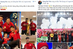 Các cầu thủ đăng gì trên mạng xã hội sau chiến thắng lịch sử của ĐT Việt Nam?
