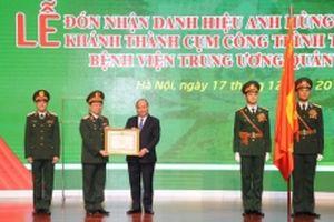 Xây dựng Bệnh viện T.Ư Quân đội 108 sớm đạt đẳng cấp quốc tế