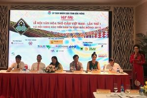 Đắk Nông giới thiệu chương trình lễ hội văn hóa thổ cẩm cấp quốc gia