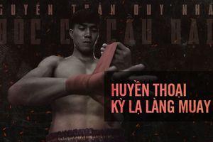 Đại chiến Muay Thái: 'Độc cô cầu bại' Duy Nhất đấu võ sĩ Thái Lan