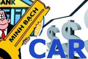 Ngân hàng áp lực xử lý nợ xấu và cải thiện CAR