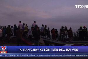 Tai nạn cháy xe bồn trên đèo Hải Vân