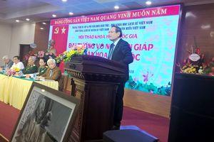 Hội thảo khoa học Quốc gia 'Đại tướng Võ Nguyên Giáp với văn hóa dân tộc'