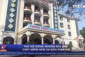 Phó Thủ tướng Trương Hòa Bình chúc mừng Noel tại Giáo phận Huế