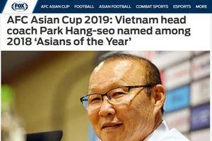 Thành công với tuyển Việt Nam, HLV Park Hang-seo được đề cử giải 'Nhân vật châu Á 2018'