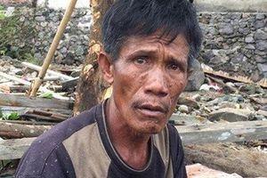 Người đàn ông Indonesia đau đớn chọn cứu vợ hay cứu mẹ trong trận sóng thần kinh hoàng