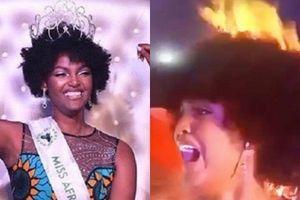 Tân Hoa hậu châu Phi bị bén lửa, cháy tóc ngay khi đăng quang