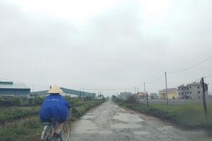 Hậu Lộc - Thanh Hóa: Con đường đau khổ, nỗi kinh hoàng của người dân