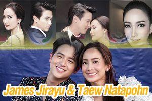HOT: Cặp đôi gây sốt màn ảnh năm 2018 - James Jirayu và Taew Natapohn sẽ tái hợp trong lakorn mới