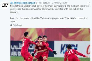 CLB Thái Lan chiêu mộ thành công một tuyển thủ Việt Nam?