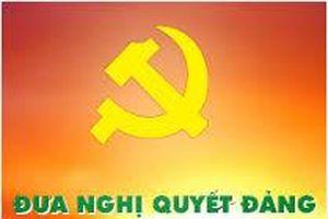 Nâng cao năng lực tổ chức thực hiện đường lối, chủ trương, nghị quyết của Đảng