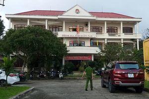 Điều tra nguyên nhân tử vong của Phó chánh Thanh tra tỉnh Quảng Nam